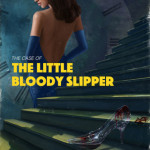 The Bloody Little Slipper - cover