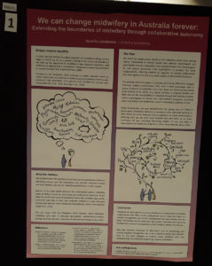 A photo of a science poster on a poster board, the background is a gradient of maroon through purple and pink. The title reads 'We can change midwifery in Australia forever: Expanding the boundaries of midwifery through collaborative autonomy'. The poster features four boxes of text outlining the intro, why it matters, the plan and conclusion. There are two images, art of a pregnant person, one with a cloud of terms with implied confusion and overwhelm. The second the pregnant person is in partnership with a midwife and together they grow a tree of the experience that supports and empowers the pregnancy and family.